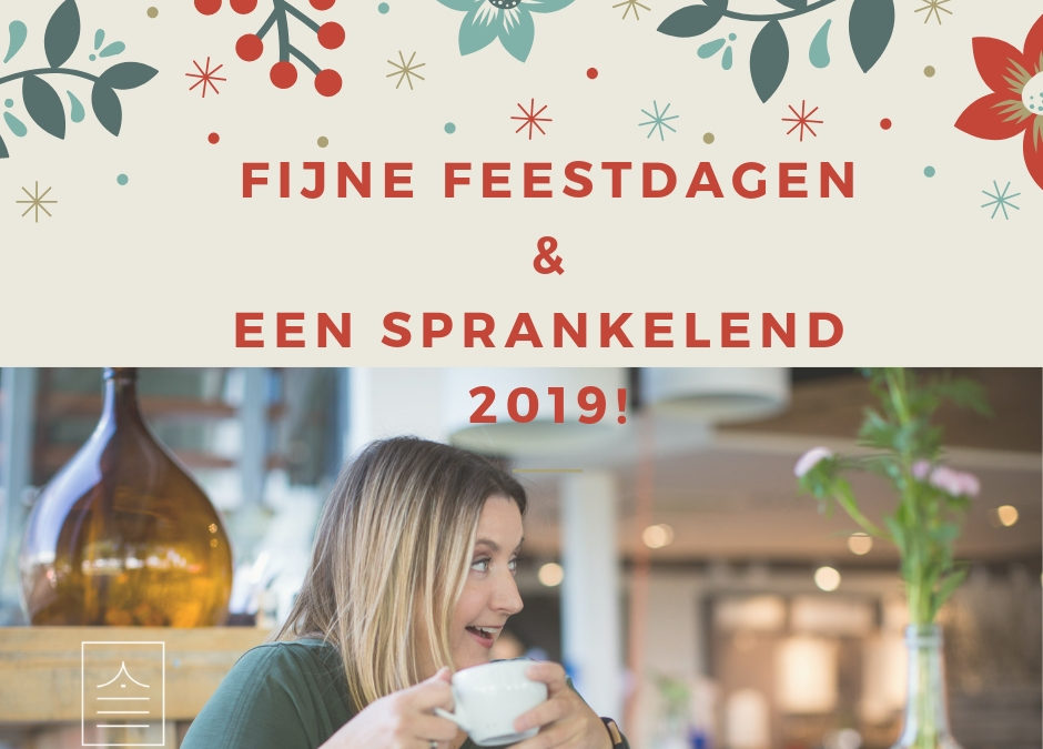 Fijne feestdagen en een sprankelend 2019!