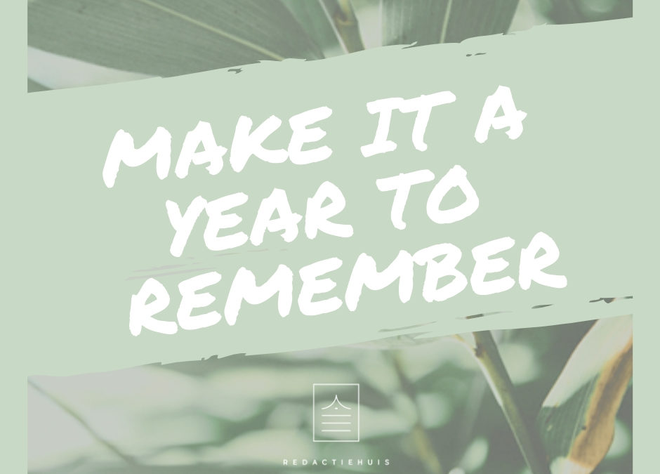 Make it a year to remember!